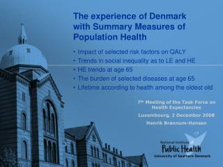 The experience of Denmark with Summary Measures of Population Health