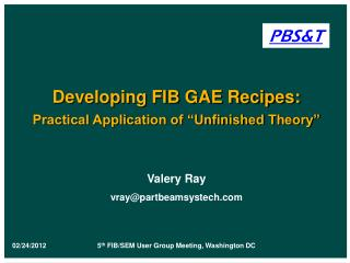 "Developing FIB GAE Recipes:  Practical Application of ""Unfinished Theory"""