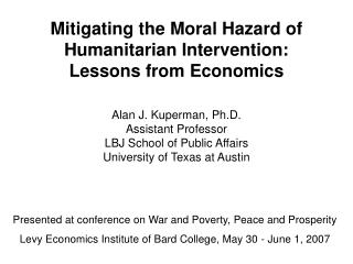 Mitigating the Moral Hazard of Humanitarian Intervention: Lessons from Economics