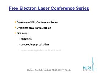 Free Electron Laser Conference Series