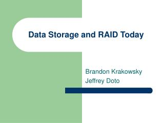 Data Storage and RAID Today