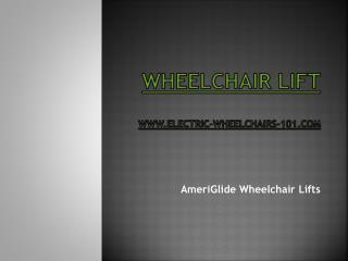 AmeriGlide Wheelchair Lifts