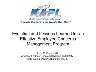 Evolution and Lessons Learned for an Effective Employee Concerns Management Program