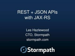 REST + JSON APIs with JAX-RS