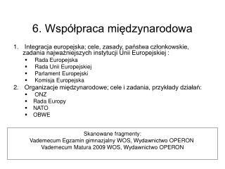 6. Współpraca międzynarodowa