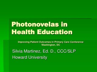 Photonovelas in Health Education