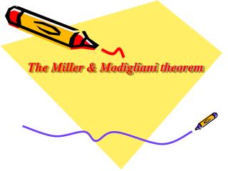 The Miller & Modigliani theorem