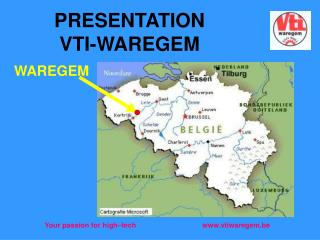 PRESENTATION VTI-WAREGEM