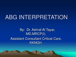 ABG INTERPRETATION