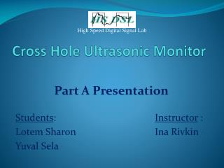 Cross Hole Ultrasonic Monitor