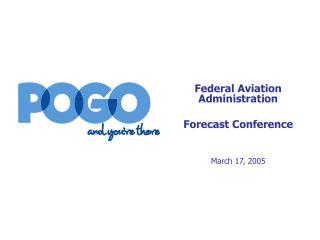 Federal Aviation Administration Forecast Conference March 17, 2005