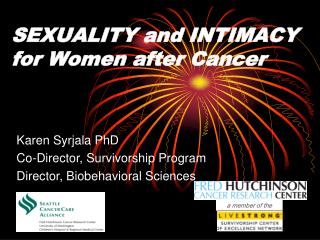 SEXUALITY and INTIMACY for Women after Cancer
