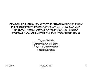 Taylan Yetkin Cukurova University, Physics Department Thesis Defense