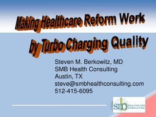 Making Healthcare Reform Work
