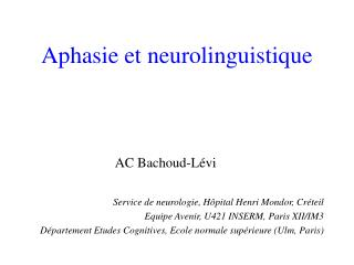 Aphasie et neurolinguistique