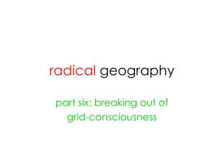 radical  geography