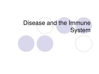 Disease and the Immune System