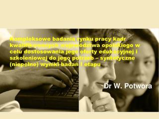 Dr W. Potwora