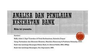 Analisa DAN PENILAIAN kesehatan bank