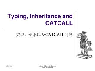 Typing, Inheritance and CATCALL