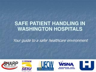 SAFE PATIENT HANDLING IN WASHINGTON HOSPITALS