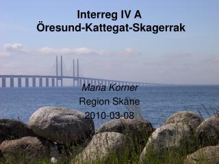 Interreg IV A Öresund-Kattegat-Skagerrak