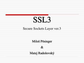 SSL3 Secure Sockets Layer ver.3