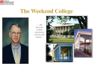 The Weekend College