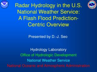 Radar Hydrology in the U.S. National Weather Service:  A Flash Flood Prediction- Centric Overview