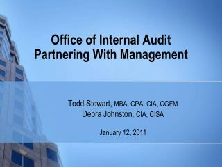 Office of Internal Audit Partnering With Management
