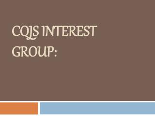 CQJS Interest group: