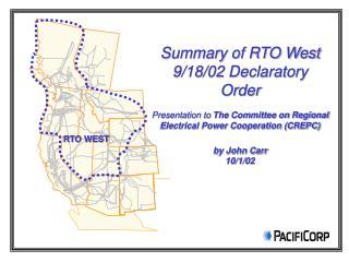 Summary of RTO West 9/18/02 Declaratory Order