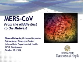MERS- CoV From the Middle East to the Midwest