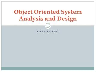 Object Oriented System Analysis and Design