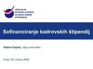 Sofinanciranje kadrovskih štipendij