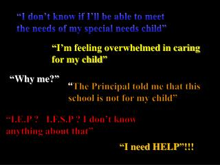 """I don't know if I'll be able to meet the needs of my special needs child"""