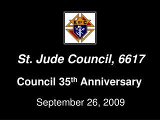 Council 35 th Anniversary