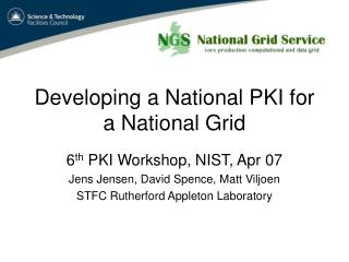 Developing a National PKI for a National Grid
