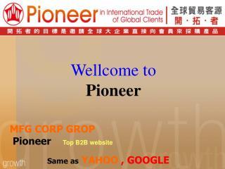 MFG CORP GROP Pioneer Top B2B website