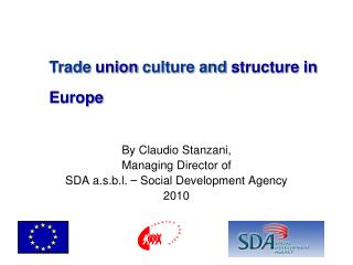By Claudio Stanzani,  Managing Director of SDA a.s.b.l.  –  Social Development Agency 2010