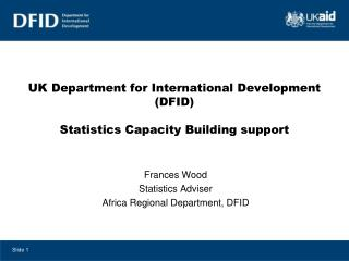 UK Department for International Development (DFID) Statistics Capacity Building support