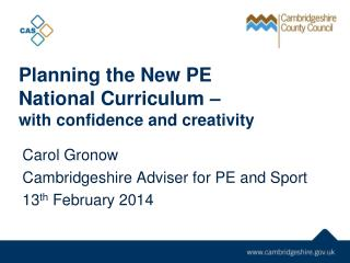 Planning  the New PE  National Curriculum –  with confidence and creativity