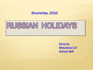 Russian Holidays
