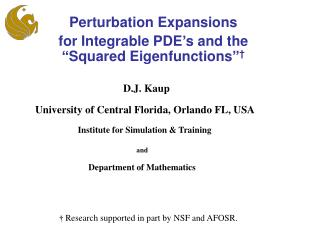"Perturbation Expansions  for Integrable PDE's and the ""Squared Eigenfunctions"" †"