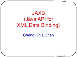 JAXB (Java API for  XML Data Binding)