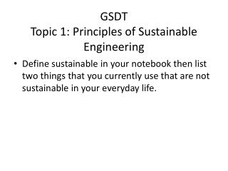 GSDT Topic 1: Principles of Sustainable Engineering