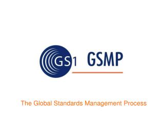 The Global Standards Management Process