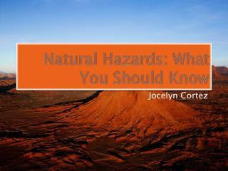 Natural Hazards: What You Should Know