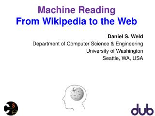 Machine Reading  From Wikipedia to the Web