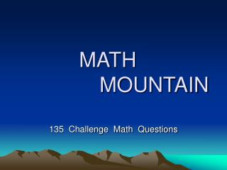 MATH                   MOUNTAIN